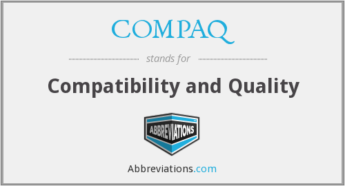 What does COMPAQ stand for?