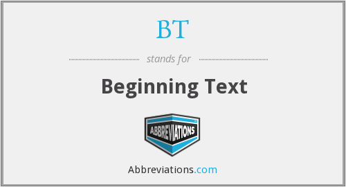 BT - Beginning Text