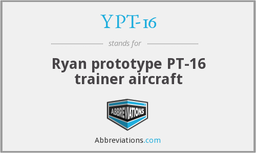 YPT-16 - Ryan prototype PT-16 trainer aircraft