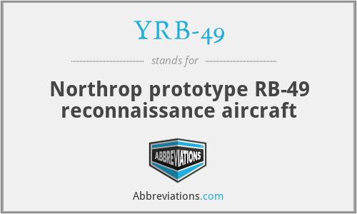 YRB-49 - Northrop prototype RB-49 reconnaissance aircraft