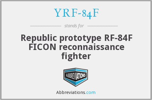 YRF-84F - Republic prototype RF-84F FICON reconnaissance fighter