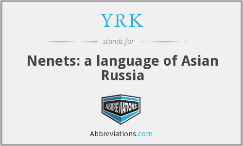 YRK - Nenets: a language of Asian Russia