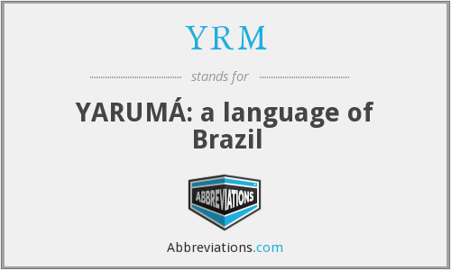 YRM - YARUMÁ: a language of Brazil