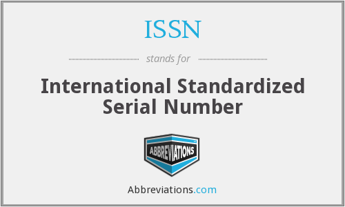 ISSN - International Standardized Serial Number