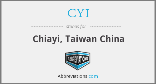 CYI - Chiayi, Taiwan China