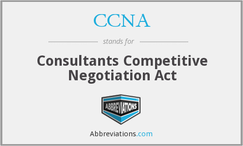 CCNA - Consultants Competitive Negotiation Act