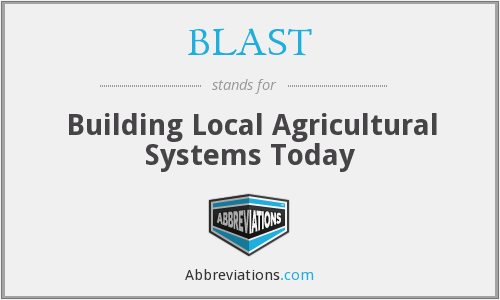 BLAST - Building Local Agricultural Systems Today