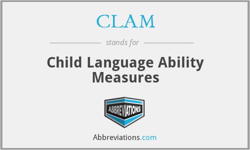 CLAM - Child Language Ability Measures