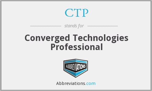 CTP - Converged Technologies Professional