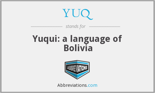 YUQ - Yuqui: a language of Bolivia