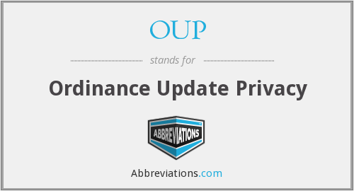 OUP - Ordinance Update Privacy