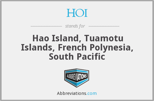 HOI - Hao Island, Tuamotu Islands, French Polynesia, South Pacific