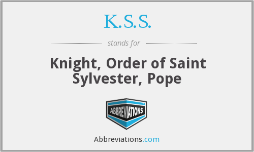 K.S.S. - Knight, Order of Saint Sylvester, Pope