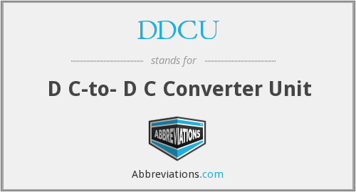 What does DDCU stand for?
