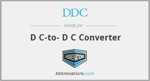 DDC - D C-to- D C Converter