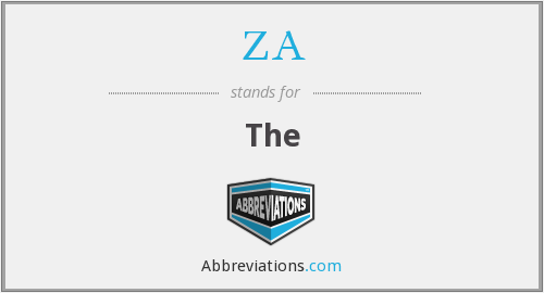 What does ZA stand for?