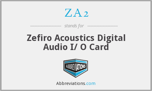 ZA2 - Zefiro Acoustics Digital Audio I/ O Card