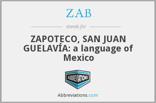 ZAB - ZAPOTECO, SAN JUAN GUELAVÍA: a language of Mexico