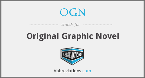 What does OGN stand for?