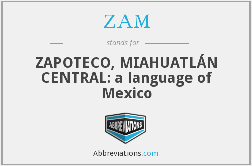 ZAM - ZAPOTECO, MIAHUATLÁN CENTRAL: a language of Mexico