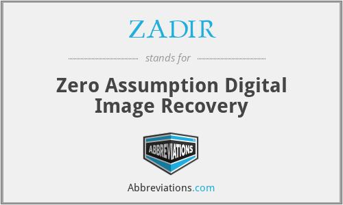 ZADIR - Zero Assumption Digital Image Recovery