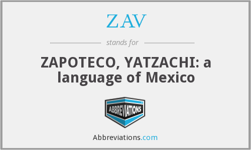 ZAV - ZAPOTECO, YATZACHI: a language of Mexico