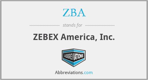 ZBA - ZEBEX America, Inc.