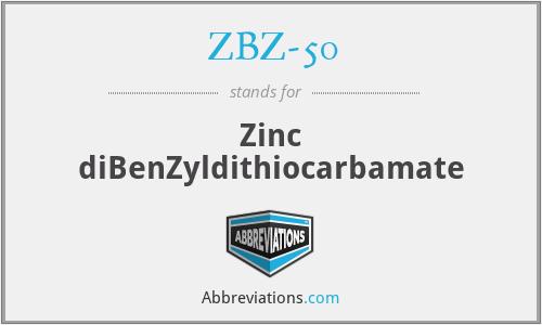 ZBZ-50 - Zinc diBenZyldithiocarbamate