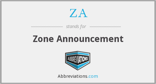 ZA - Zone Announcement