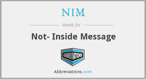 NIM - Not- Inside Message