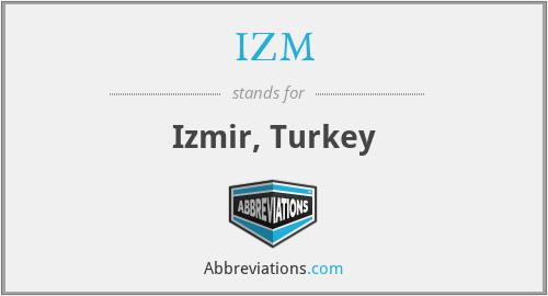 IZM - Izmir, Turkey