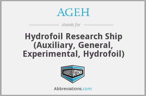 AGEH - Hydrofoil Research Ship (Auxiliary, General, Experimental, Hydrofoil)