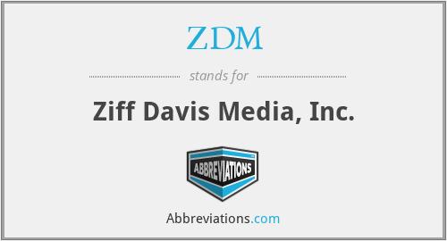 ZDM - Ziff Davis Media, Inc.