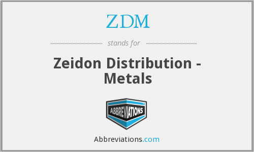 ZDM - Zeidon Distribution - Metals