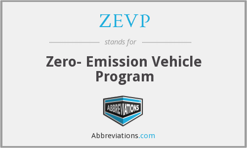 ZEVP - Zero- Emission Vehicle Program