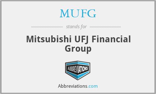 MUFG - Mitsubishi UFJ Financial Group