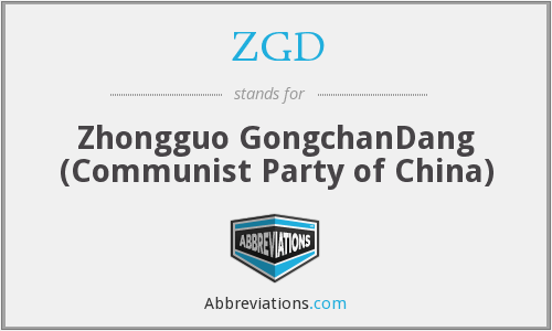 ZGD - Zhongguo GongchanDang (Communist Party of China)