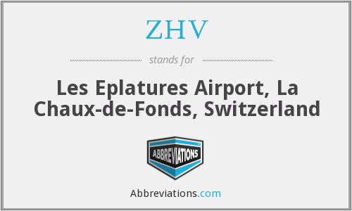 ZHV - Les Eplatures Airport, La Chaux-de-Fonds, Switzerland