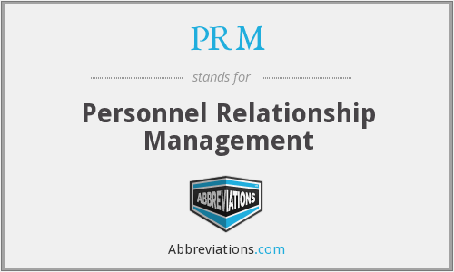 PRM - Personnel Relationship Management