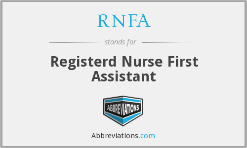 RNFA - Registerd Nurse First Assistant