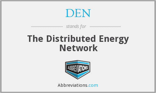 DEN - The Distributed Energy Network