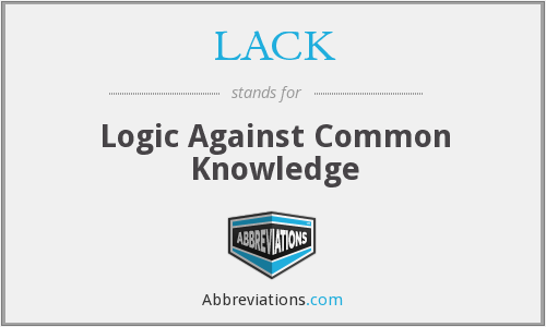 LACK - Logic Against Common Knowledge
