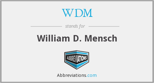 WDM - William D. Mensch