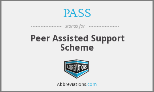 PASS - Peer Assisted Support Scheme