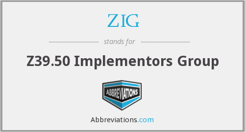 What does ZIG stand for?