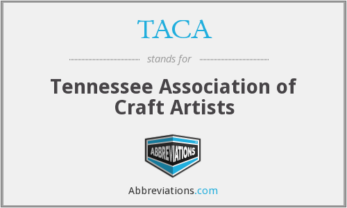 TACA - Tennessee Association of Craft Artists