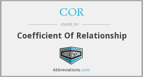 COR - Coefficient Of Relationship