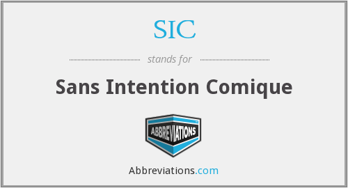 SIC - Sans Intention Comique