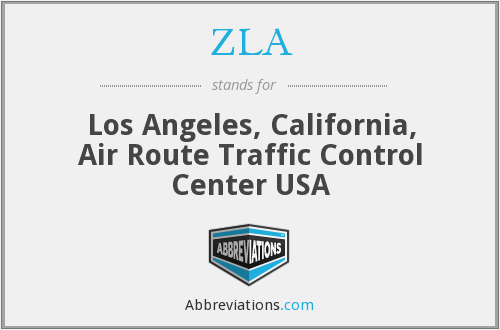 ZLA - Los Angeles, California, Air Route Traffic Control Center USA