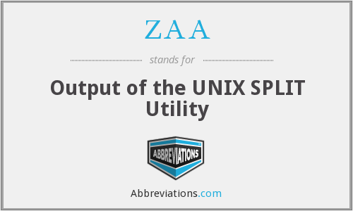 ZAA - Output of the UNIX SPLIT Utility